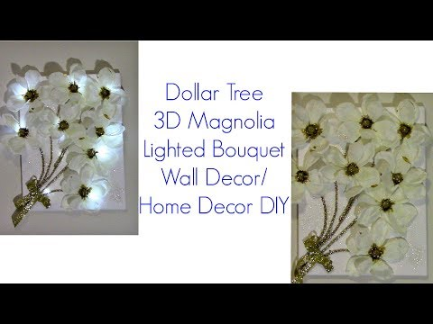 3D Lighted Magnolia Bouquet Dollar Tree  DIY/Wall Art/Home Decor