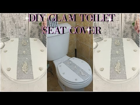 DIY GLAM TOILET SEAT COVER | DIY EASY & INEXPENSIVE HOME DECOR IDEA 2018