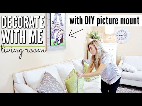 DECORATE WITH ME LIVING ROOM | DIY HOME DECOR PICTURE MOUNT | Love Meg