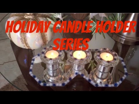 Dollar Tree DIY Home Decor Holiday Candle Holder Series Decorating For Christmas 2018