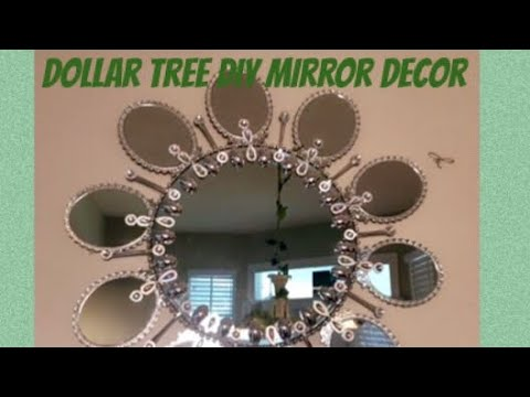 Dollar Tree DIY Mirror Wall Decor Glam DIY Mirror Home Decor Creating Elegance For Less 2019