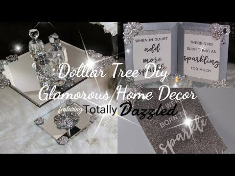 Dollar Tree Diy Glam Home Decor feat. Totally Dazzled