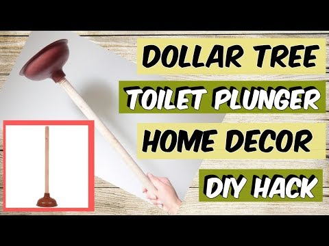 DOLLAR TREE TOILET PLUNGER HOME DECOR HACK YOU WON'T BELIEVE!