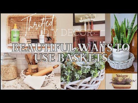 DIY HOME DECOR ideas – BEAUTIFUL WAYS TO USE BASKETS, THRIFT TO TREASURE, REPURPOSE CRAFT IT 3 WAYS